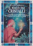 Il Mago dei Cristalli  - Libro