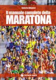 Il Manuale Completo della Maratona - Libro