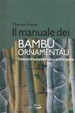 Il Manuale dei Bambù Ornamentali - Libro