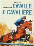 Il Manuale del Cavallo e del Cavaliere - Libro