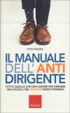 Il Manuale dell'Anti-dirigente — Libro