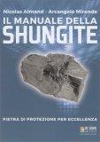 Il Manuale della Shungite - Libro