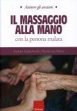 Il Massaggio alla Mano con la Persona Malata