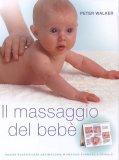 Il Massaggio del Bebè  - Libro