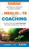 Il Meglio di Te con il Coaching — Libro