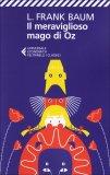 Il Meraviglioso Mago di Oz  - Libro