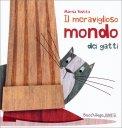 Il Meraviglioso Mondo dei Gatti - Libro