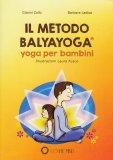 Il Metodo Balyayoga® - Yoga per Bambini