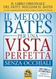 eBook - Il Metodo Bates per una Vista Perfetta senza Occhiali - EPUB