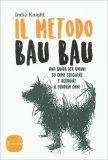 Il Metodo Bau Bau - Libro