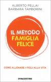 Il Metodo Famiglia Felice - Libro