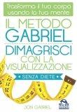 eBook - Il Metodo Gabriel - Dimagrisci con la Visualizzazione - EPUB