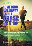 Il Metodo Galloway per la Corsa 5k e 10k - Libro