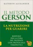 Il Metodo Gerson: la Nutrizione per Guarire - Libro