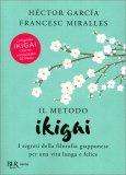 Il Metodo Ikigai — Libro