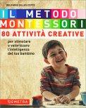 Il Metodo Montessori - 80 Attività Creative - Libro