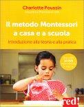 Il Metodo Montessori a Casa e a Scuola - Libro