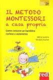 Il Metodo Montessori a Casa Propria - Libro