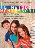 Il Metodo Montessori da 6 a 12 Anni - Libro