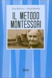 Il Metodo Montessori  — Libro