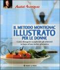 Il Metodo Montignac Illustrato per le Donne