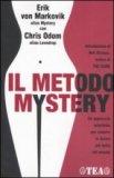 Il Metodo Mystery  - Libro