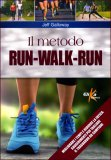 Il Metodo Run-Walk-Run  - Libro