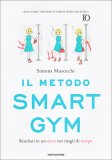 Il Metodo Smart Gym - Libro