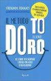 IL METODO TO DORO Il dono - 102 storie per scoprire i piccoli miracoli di ogni giorno di Stefanos Xenakis