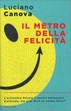Il Metro della Felicità — Libro