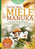 IL MIELE DI MANUKA E le sue straordinarie proprietà curative naturali di Detlef Mix