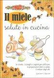 Il Miele Salute in Cucina - Libro