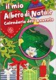 Il Mio Albero di Natale - Calendario dell'Avvento - Libro