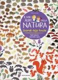 Il Mio Albo della Natura - Animali della Foresta — Libro