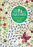 Il Mio Albo della Natura - Insetti del Giardino — Libro