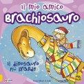 Il mio Amico Brachiosauro — Libro