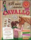 Il Mio Amico Cavallo  - Libro