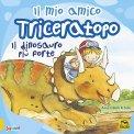 Il Mio Amico Triceratopo — Libro