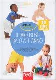 Il Mio Bebè da 0 a 1 Anno - Libro