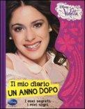 Il Mio Diario, un Anno Dopo - Violetta  - Libro