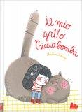 Il Mio Gatto Cicciabomba - Libro