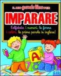 Il Mio Grande Libro per Imparare