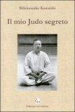Il mio Judo Segreto