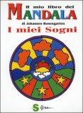 Il Mio Libro dei Mandala - I miei Sogni