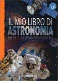 Il mio Libro di Astronomia - Libro