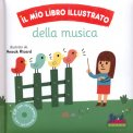 Il mio Libro Illustrato della Musica +CD