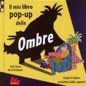 Il Mio Libro Pop Up delle Ombre  - Libro