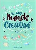 Il Mio Mondo Creativo - Libro