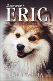 Il Mio Nome è Eric  - Libro