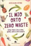 Il Mio Orto Zero Waste — Libro
